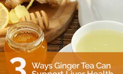 3 Ways Ginger Tea Can Support Liver Health