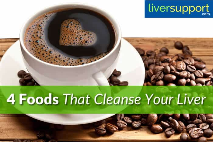 4 Foods That Cleanse Your Liver