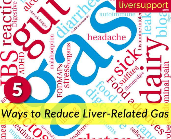 Five Ways to Reduce Gas Caused by Liver Disease