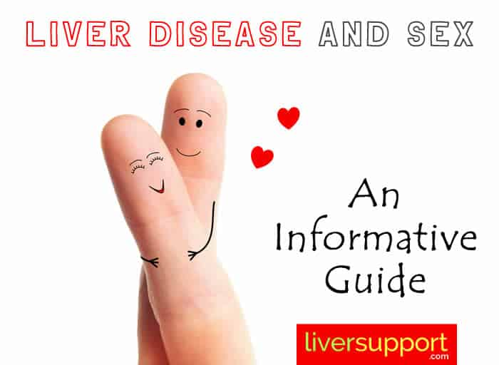 Liver Disease and Sex: An Informative Guide